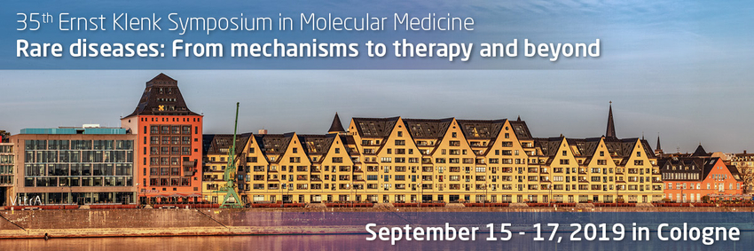35th Ernst Klenk Symposium in Molecular Medicine. Rare diseases: From mechanisms to therapy and beyond. September 15 - 17, 2019 in Cologne